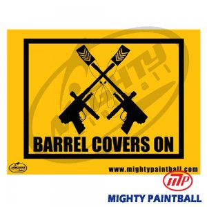 Safety Sign - Barrel Covers On