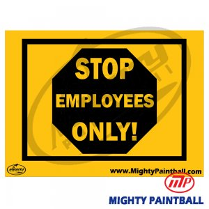 Safety Sign - EMPLOYEES ONLY
