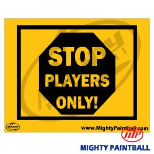 Safety Sign - PLAYER ONLY
